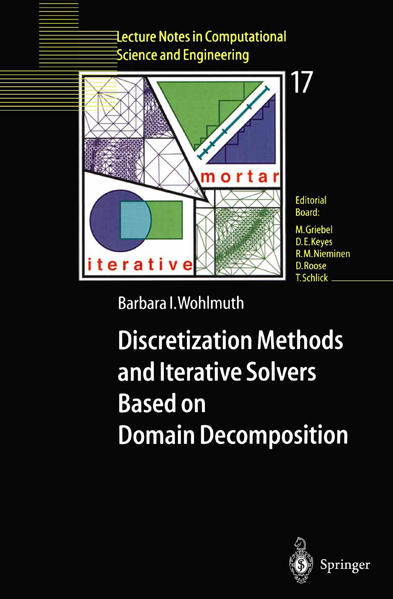 Discretization Methods and Iterative Solvers Based on Domain Decomposition - Coverbild