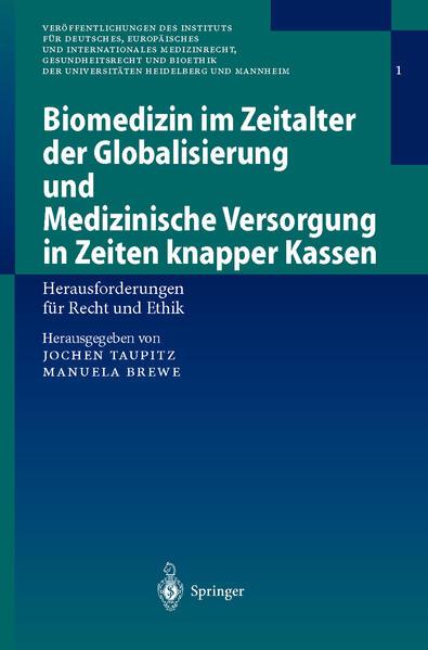 Biomedizin im Zeitalter der Globalisierung und Medizinische Versorgung in Zeiten knapper Kassen - Coverbild