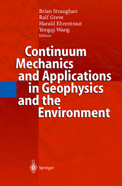 Continuum Mechanics and Applications in Geophysics and the Environment - Coverbild