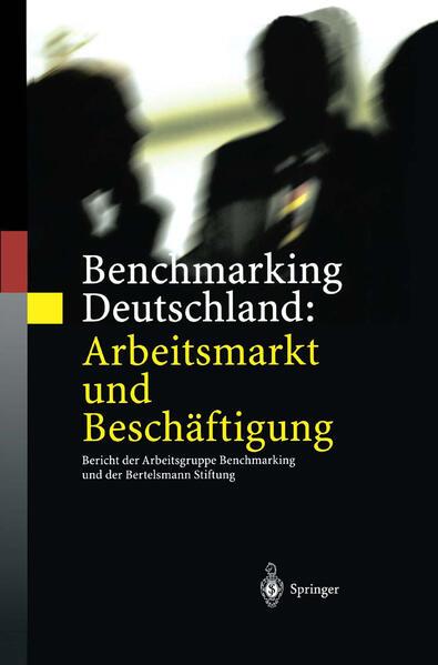 Benchmarking Deutschland: Arbeitsmarkt und Beschäftigung - Coverbild