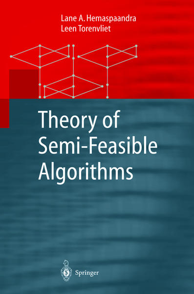 Theory of Semi-Feasible Algorithms - Coverbild