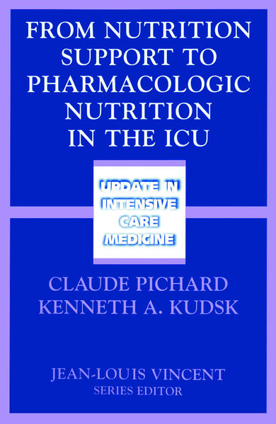 From Nutrition Support to Pharmacologic Nutrition in the ICU - Coverbild
