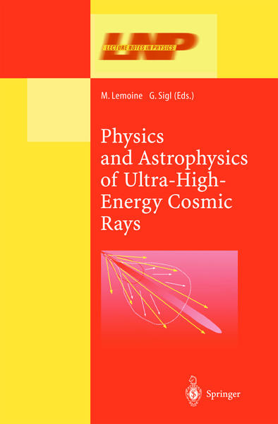 Physics and Astrophysics of Ultra High Energy Cosmic Rays - Coverbild