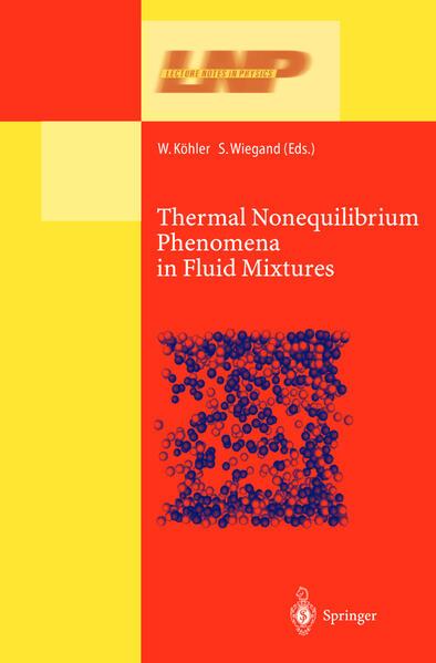 Thermal Nonequilibrium Phenomena in Fluid Mixtures - Coverbild