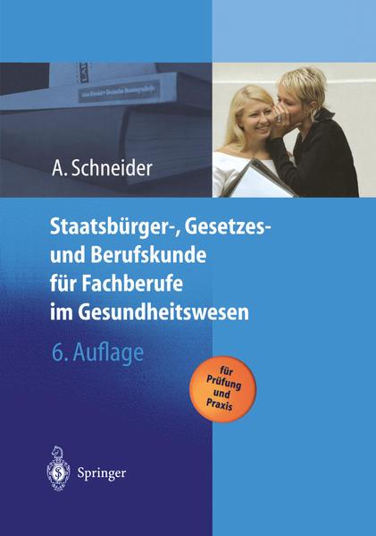 Staatsbürger-, Gesetzes und Berufskunde für Fachberufe im Gesundheitswesen - Coverbild