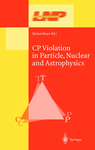 CP Violation in Particle, Nuclear, and Astrophysics - Coverbild