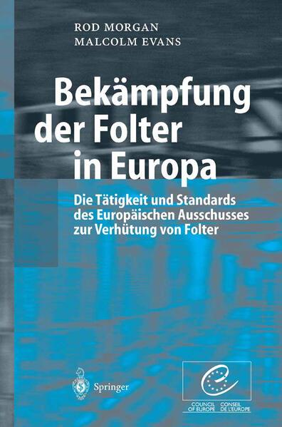 Bekämpfung der Folter in Europa - Coverbild