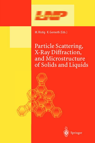 Particle Scattering, X-Ray Diffraction, and Microstructure of Solids and Liquids - Coverbild