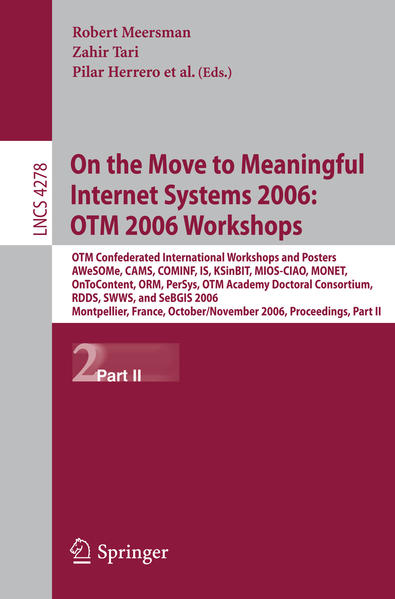 On the Move to Meaningful Internet Systems 2006: OTM 2006 Workshops - Coverbild