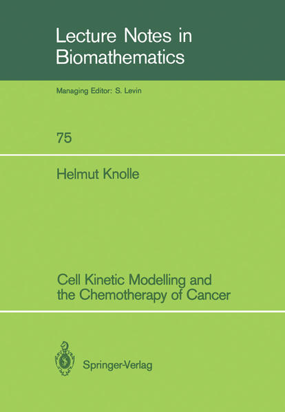 Cell Kinetic Modelling and the Chemotherapy of Cancer - Coverbild