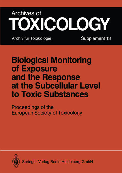 Biological Monitoring of Exposure and the Response at the Subcellular Level to Toxic Substances - Coverbild