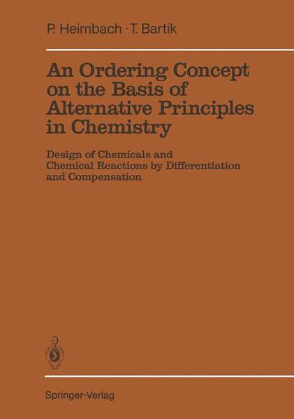 An Ordering Concept on the Basis of Alternative Principles in Chemistry - Coverbild
