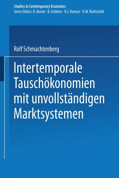 Intertemporale Tauschökonomien mit unvollständigen Marktsystemen - Coverbild