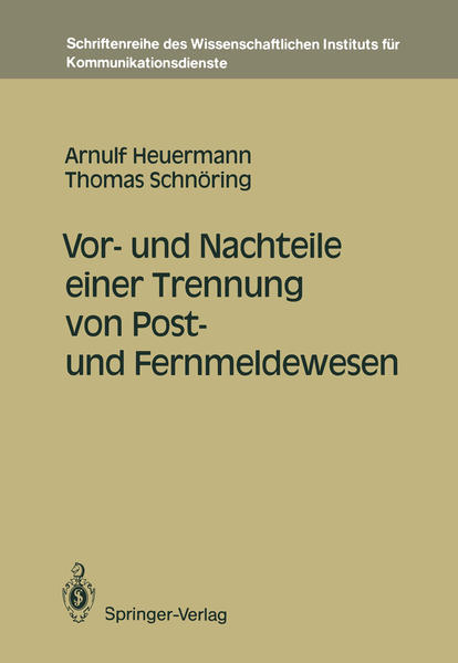 Vor- und Nachteile einer Trennung von Post- und Fernmeldewesen - Coverbild