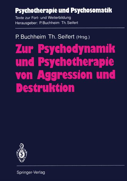Zur Psychodynamik und Psychotherapie von Aggression und Destruktion - Coverbild