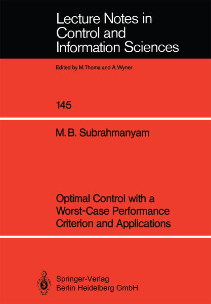 Optimal Control with a Worst-Case Performance Criterion and Applications - Coverbild
