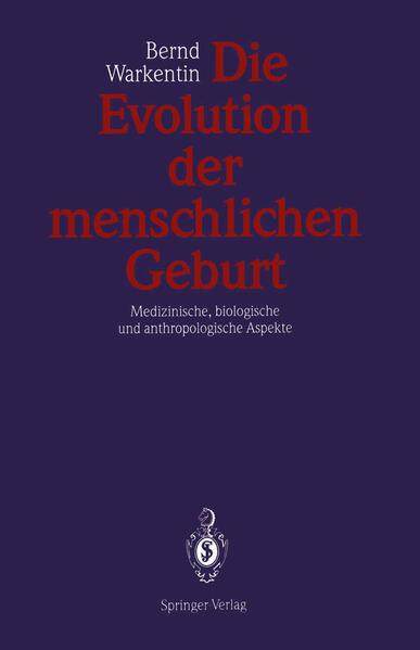Die Evolution der menschlichen Geburt - Coverbild