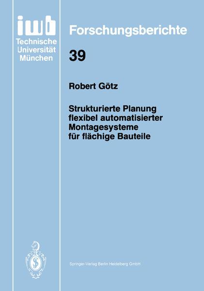 Strukturierte Planung flexibel automatisierter Montagesysteme für flächige Bauteile - Coverbild
