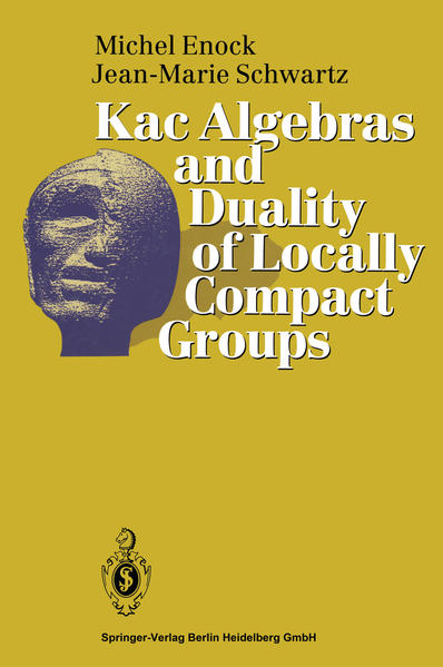 Kac Algebras and Duality of Locally Compact Groups - Coverbild