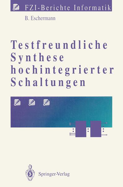 Testfreundliche Synthese hochintegrierter Schaltungen - Coverbild