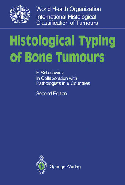 Histological Typing of Bone Tumours - Coverbild