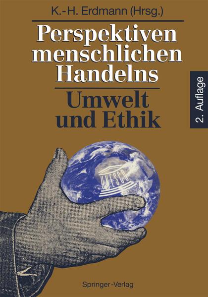 Perspektiven menschlichen Handelns: Umwelt und Ethik - Coverbild