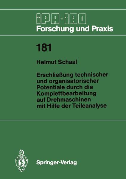 Erschließung technischer und organisatorischer Potentiale durch die Komplettbearbeitung auf Drehmaschinen mit Hilfe der Teileanalyse - Coverbild