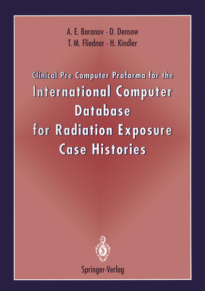 Clinical Pre Computer Proforma for the International Computer Database for Radiation Exposure Case Histories - Coverbild