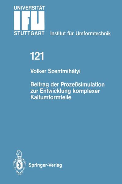 Beitrag der Prozeßsimulation zur Entwicklung komplexer Kaltumformteile - Coverbild