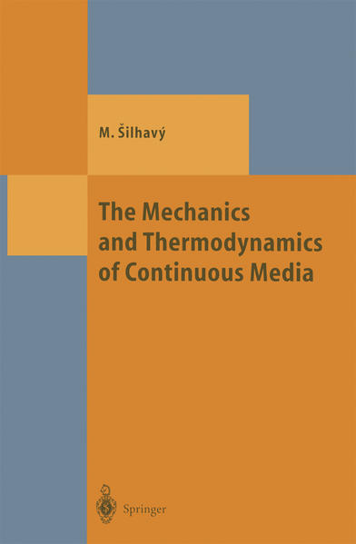 The Mechanics and Thermodynamics of Continuous Media - Coverbild