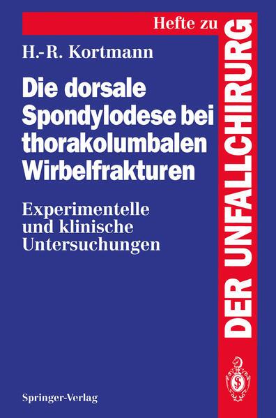 Die dorsale Spondylodese bei thorakolumbalen Wirbelfrakturen - Coverbild