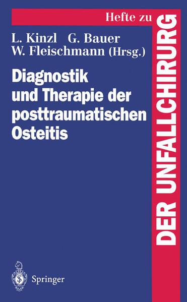 Diagnostik und Therapie der posttraumatischen Osteitis - Coverbild