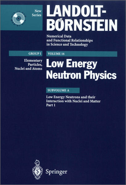 Low Energy Neutrons and their Interaction with Nuclei and Matter 1 - Coverbild