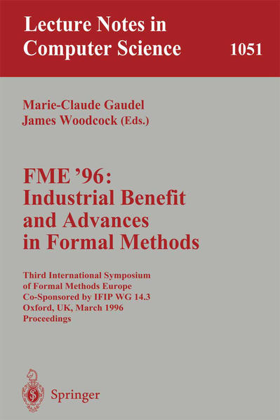 FME '96: Industrial Benefit and Advances in Formal Methods - Coverbild
