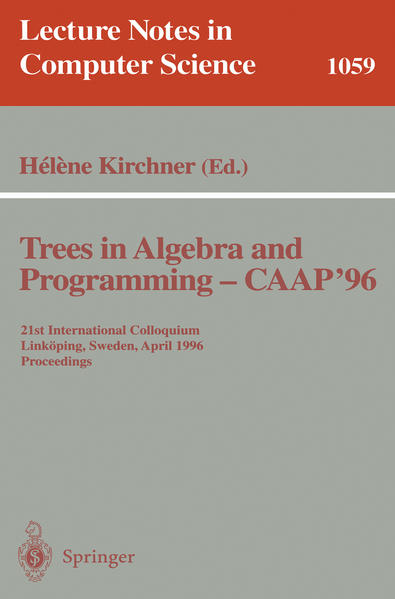 Trees in Algebra and Programming - CAAP '96 - Coverbild