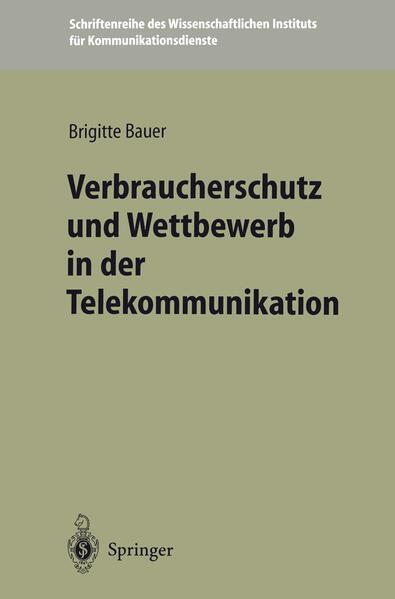 Verbraucherschutz und Wettbewerb in der Telekommunikation - Coverbild