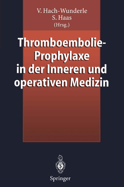 Thromboembolie-Prophylaxe in der Inneren und operativen Medizin - Coverbild