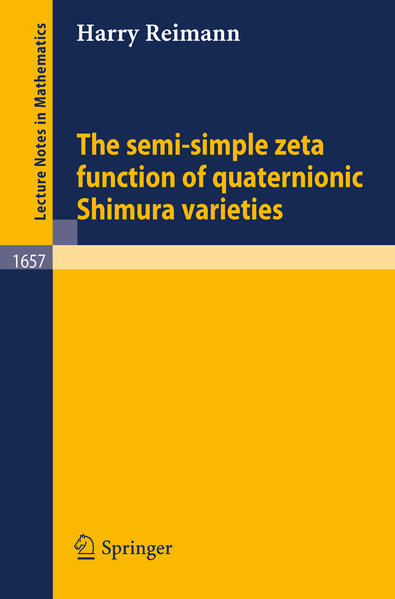 The semi-simple zeta function of quaternionic Shimura varieties - Coverbild