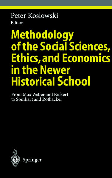 Methodology of the Social Sciences, Ethics, and Economics in the Newer Historical School - Coverbild