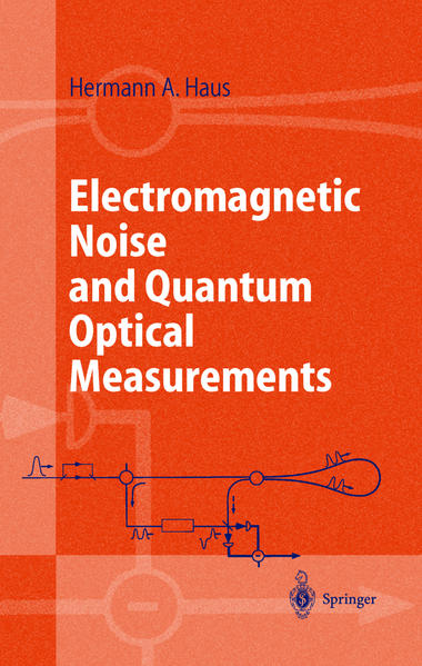Electromagnetic Noise and Quantum Optical Measurements - Coverbild