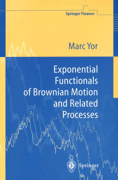 Exponential Functionals of Brownian Motion and Related Processes - Coverbild