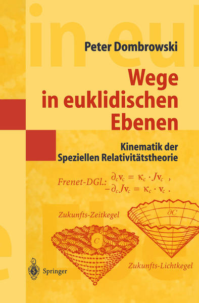 Wege in euklidischen Ebenen Kinematik der Speziellen Relativitätstheorie - Coverbild