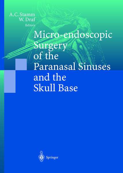 Micro-endoscopic Surgery of the Paranasal Sinuses and the Skull Base - Coverbild