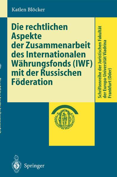 Die rechtlichen Aspekte der Zusammenarbeit des Internationalen Währungsfonds (IWF) mit der Russischen Föderation - Coverbild