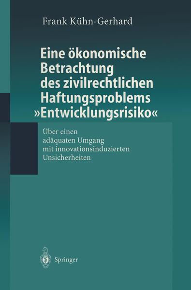 """Eine ökonomische Betrachtung des zivilrechtlichen Haftungs-problems """"Entwicklungsrisiko"""" - Coverbild"""
