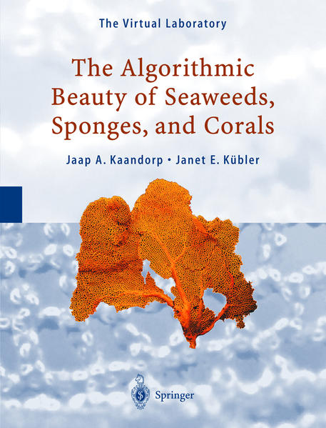 The Algorithmic Beauty of Seaweeds, Sponges and Corals - Coverbild