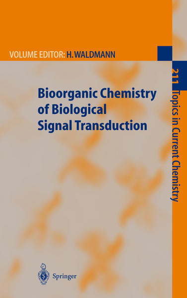 Bioorganic Chemistry of Biological Signal Transduction - Coverbild