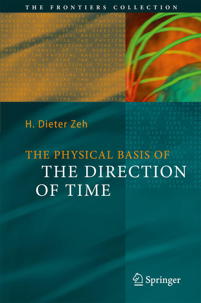 The Physical Basis of The Direction of Time - Coverbild