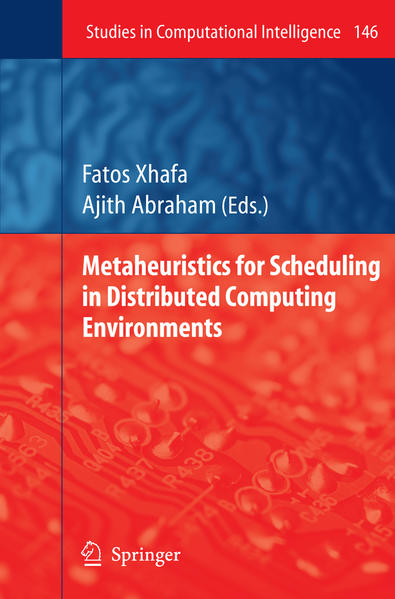 Metaheuristics for Scheduling in Distributed Computing Environments - Coverbild