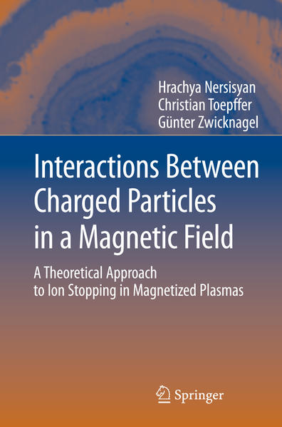 Interactions Between Charged Particles in a Magnetic Field - Coverbild